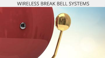 Wireless Break Bell Systems